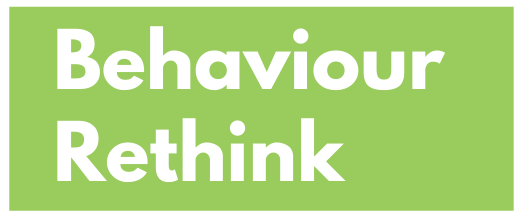 Behaviour Rethink button